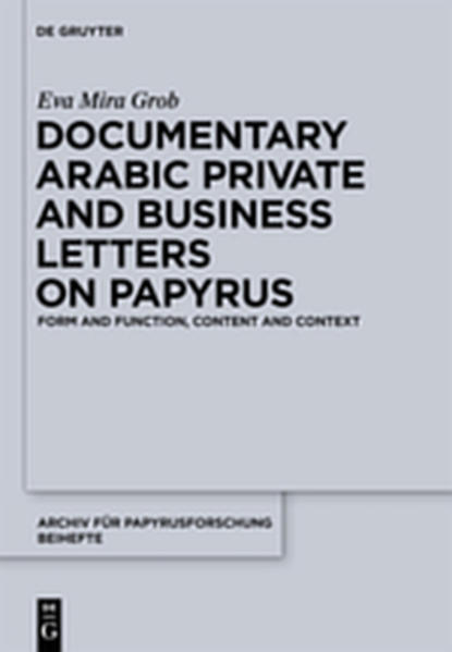 Documentary Arabic Private and Business Letters on Papyrus - Coverbild