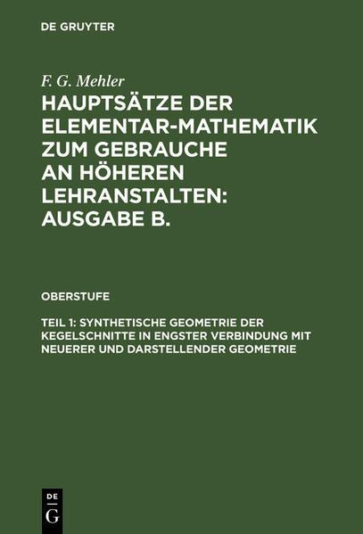 Synthetische Geometrie der Kegelschnitte in engster Verbindung mit neuerer und darstellender Geometrie - Coverbild
