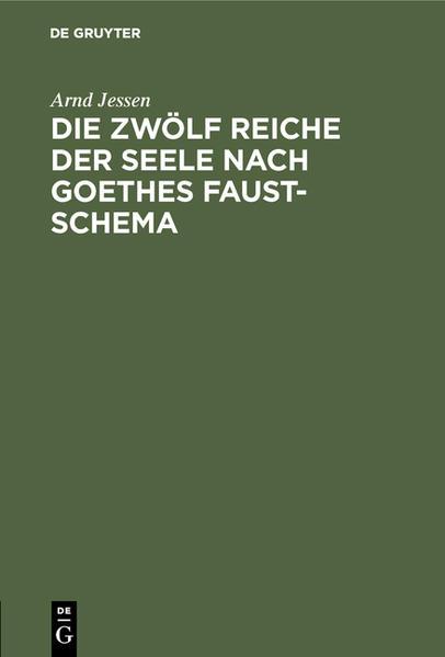 Die zwölf Reiche der Seele nach Goethes Faust-Schema - Coverbild