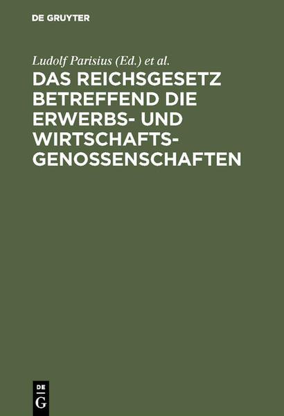 Das Reichsgesetz betreffend die Erwerbs- und Wirtschaftsgenossenschaften - Coverbild