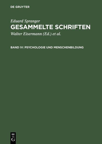 Eduard Spranger: Gesammelte Schriften / Psychologie und Menschenbildung - Coverbild