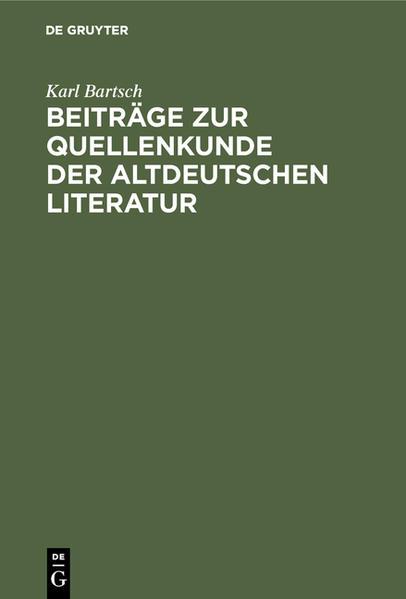 Beiträge zur Quellenkunde der altdeutschen Literatur - Coverbild