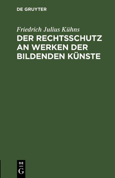 Der Rechtsschutz an Werken der bildenden Künste - Coverbild