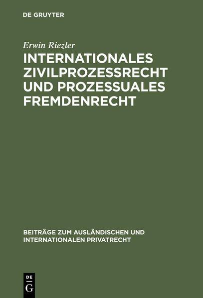 Internationales Zivilprozessrecht und prozessuales Fremdenrecht - Coverbild