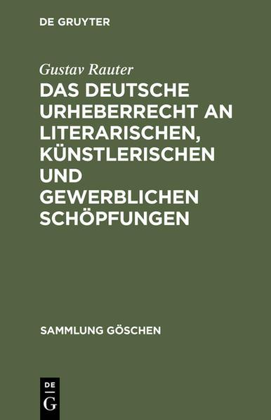 Das deutsche Urheberrecht an literarischen, künstlerischen und gewerblichen Schöpfungen - Coverbild