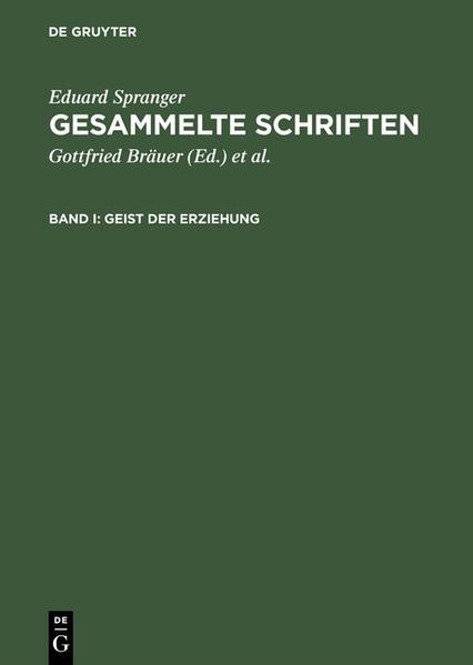 Eduard Spranger: Gesammelte Schriften / Geist der Erziehung - Coverbild