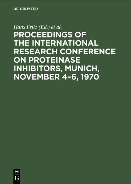 Proceedings of the International Research Conference on Proteinase Inhibitors, Munich, November 4 - 6, 1970 - Coverbild