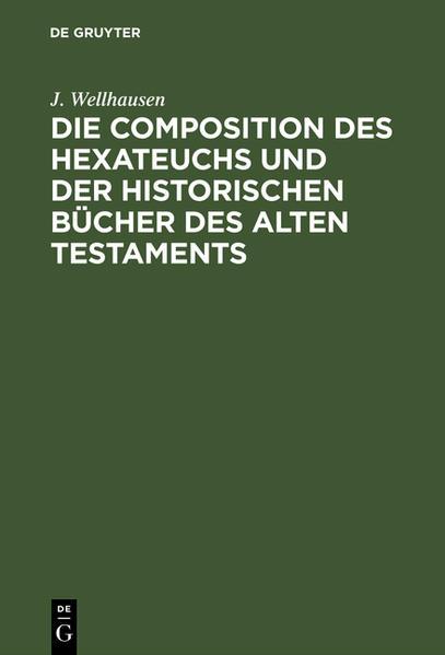 Die Composition des Hexateuchs und der historischen Bücher des Alten Testaments - Coverbild