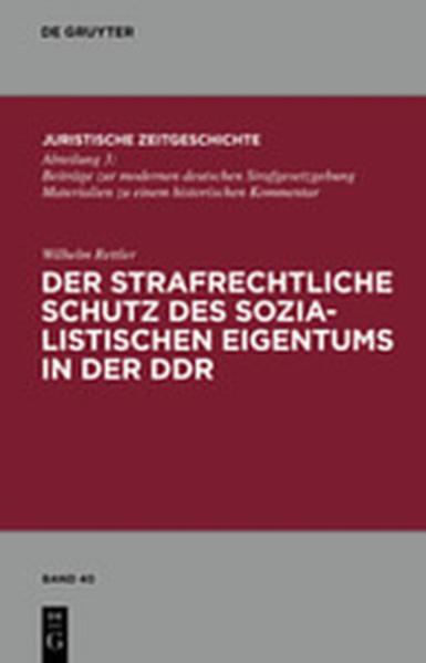 Der strafrechtliche Schutz des sozialistischen Eigentums in der DDR - Coverbild