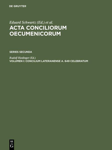 Acta conciliorum oecumenicorum. Series Secunda / Concilium Lateranense a. 649 celebratum - Coverbild