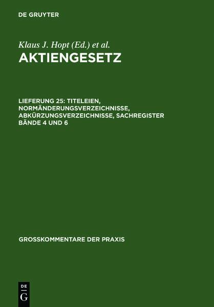 Aktiengesetz / Titeleien, Normänderungsverzeichnisse, Abkürzungsverzeichnisse, Sachregister Bände 4 und 6 - Coverbild