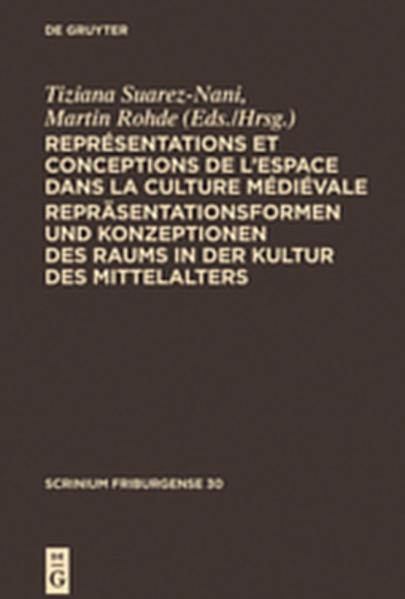 Représentations et conceptions de l'espace dans la culture médiévale. Repräsentationsformen und Konzeptionen des Raums in der Kultur des Mittelalters - Coverbild