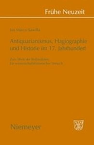 Antiquarianismus, Hagiographie und Historie im 17. Jahrhundert - Coverbild