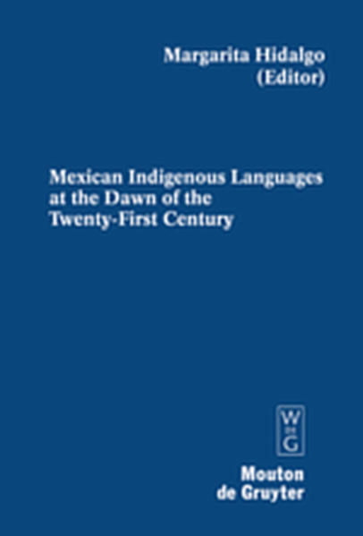 Mexican Indigenous Languages at the Dawn of the Twenty-First Century - Coverbild