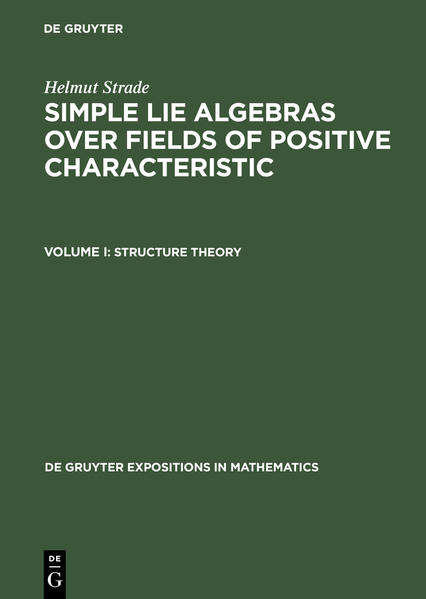 Helmut Strade: Simple Lie Algebras over Fields of Positive Characteristic / Structure Theory - Coverbild