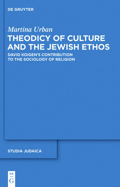Theodicy of Culture and the Jewish Ethos - Coverbild