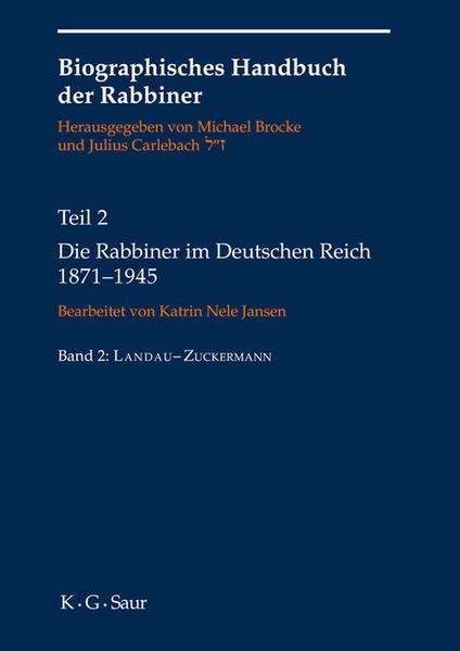 Biographisches Handbuch der Rabbiner / Die Rabbiner im Deutschen Reich 1871-1945 - Coverbild