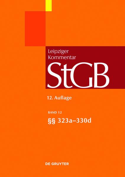 Strafgesetzbuch. Leipziger Kommentar / §§ 323a-330d - Coverbild