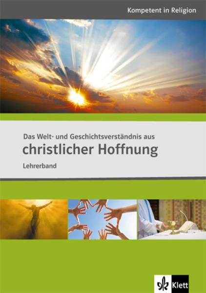 Das Welt- und Geschichtsverständnis aus christlicher Hoffnung - Coverbild