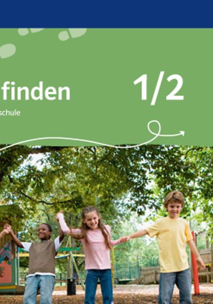 Wege finden. Ethik in der Grundschule. Ausgabe für Bayern / Schülerbuch 1./2. Schuljahr - Coverbild