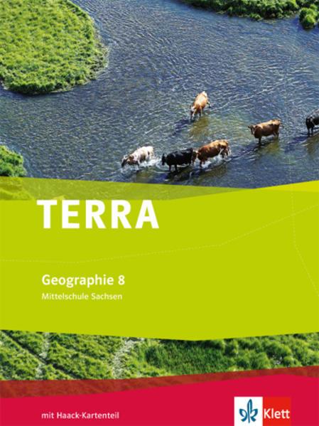 TERRA Geographie für Sachsen - Ausgabe für Mittelschulen/Oberschulen / Schülerbuch 8. Schuljahr - Coverbild