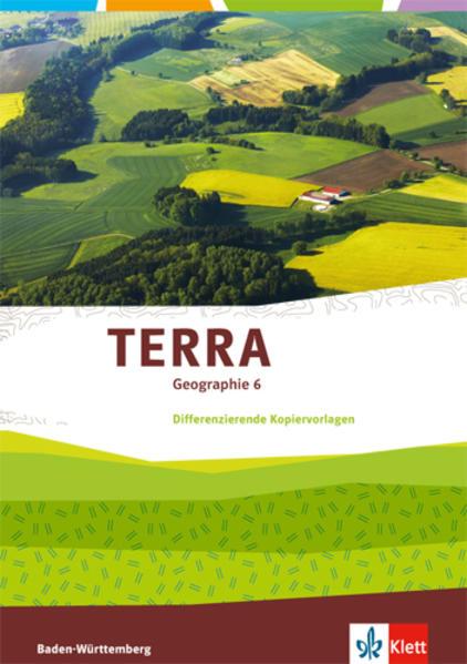 TERRA Geographie für Baden-Württemberg / Differenzierende Kopiervorlagen 6. Klasse - Coverbild