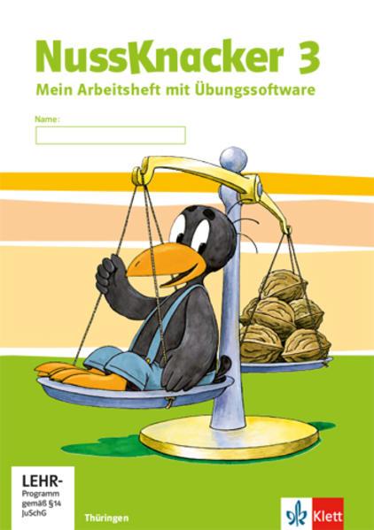 Der Nussknacker. Ausgabe für Sachsen und Thüringen / Arbeitsheft für Thüringen / 3. Schuljahr - Coverbild