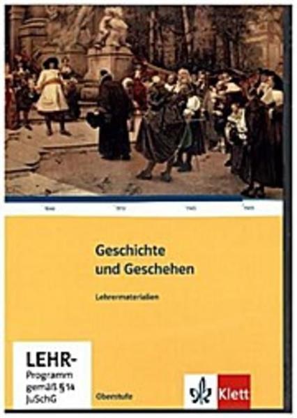 Geschichte und Geschehen - Oberstufe / Lehrermaterial auf CD-ROM - Coverbild