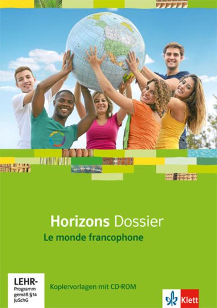 Horizons Dossier / Le monde francophone. Kopiervorlagen mit CD-ROM - Coverbild