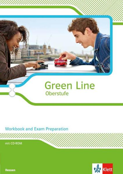 Green Line Oberstufe - Ausgabe 2015 / Workbook and Exam Preparation mit CD-ROM Klasse 11/12 (G8), Klasse 12/13 (G9). Augabe für Hessen - Coverbild
