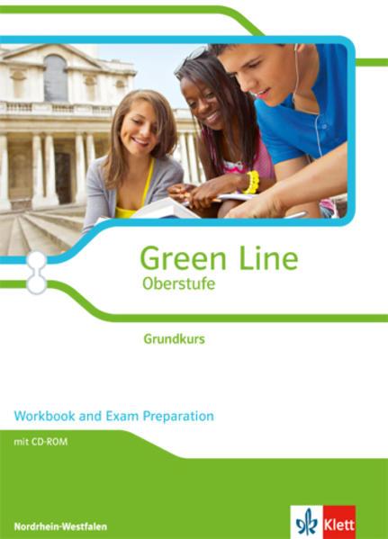 Green Line Oberstufe - Ausgabe 2015 / Workbook mit CD-extra Klasse 11/12 (G8), Klasse 12/13 (G9).  Ausgabe für Nordrhein-Westfalen - Coverbild