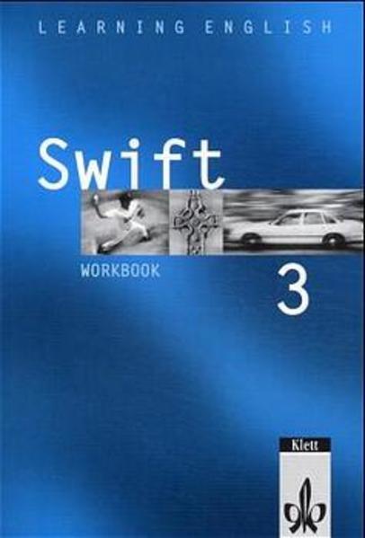 Learning English - Swift. Lehrwerk für Englisch als zweite Fremdsprache / Workbook 3. Lehrjahr - Coverbild