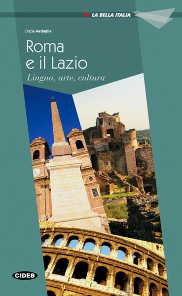 Roma e il Lazio von Cinzia Medaglia PDF Download