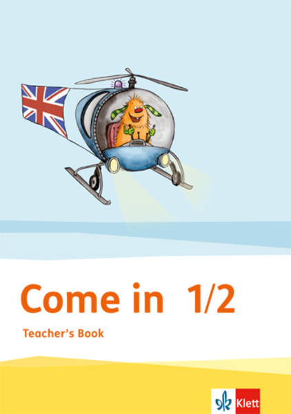 Come in / Teacher's Book 1.-2. Schuljahr - Coverbild