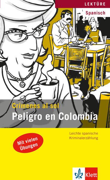 Peligro en Colombia - Coverbild