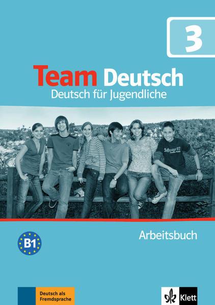 Team Deutsch. Deutsch für Jugendliche / Team Deutsch 3 - Coverbild