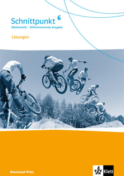 Schnittpunkt Mathematik - Differenzierende Ausgabe für Rheinland-Pfalz / Lösungen 6. Schuljahr - Coverbild
