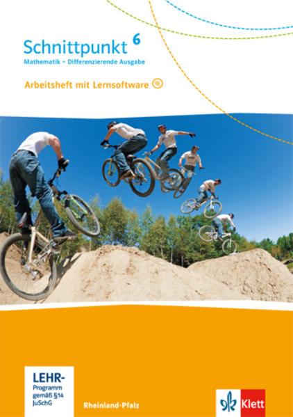 Schnittpunkt Mathematik - Differenzierende Ausgabe für Rheinland-Pfalz / Arbeitsheft mit Lösungsheft und Lernsoftware 6 Schuljahr - Coverbild
