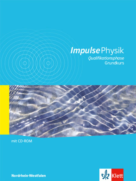 Impulse Physik Oberstufe Qualifikationsphase Nordrhein-Westfalen - Coverbild