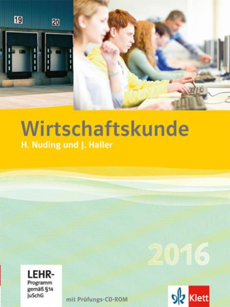 Wirtschaftskunde 2016 / Schülerbuch mit Prüfungs-CD-ROM - Coverbild