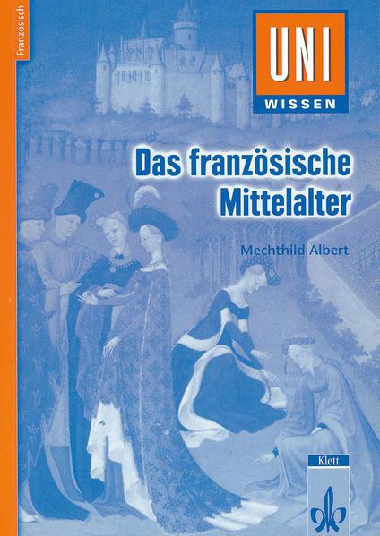 Das französische Mittelalter - Coverbild
