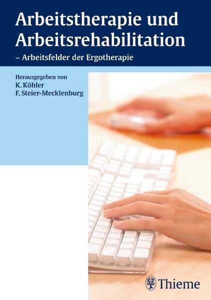 Arbeitstherapie und Arbeitsrehabilitation - Arbeitsfelder der Ergotherapie - Coverbild