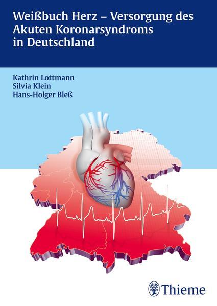 Weißbuch Herz- Versorgung des Akuten Koronarsyndroms in Deutschland - Coverbild