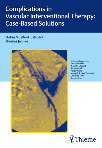 Complications in Vascular Interventional Therapy: Case-Based Solutions - Coverbild