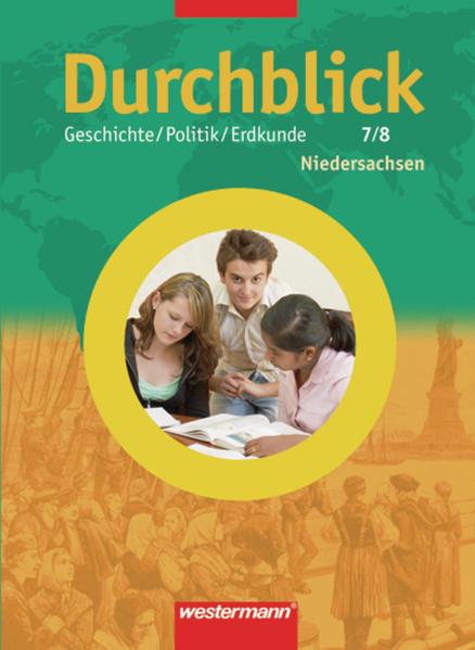 Durchblick Geschichte / Politik / Erdkunde / Durchblick Geschichte / Politik / Erdkunde - Ausgabe 2005 für Hauptschulen in Niedersachsen - Coverbild