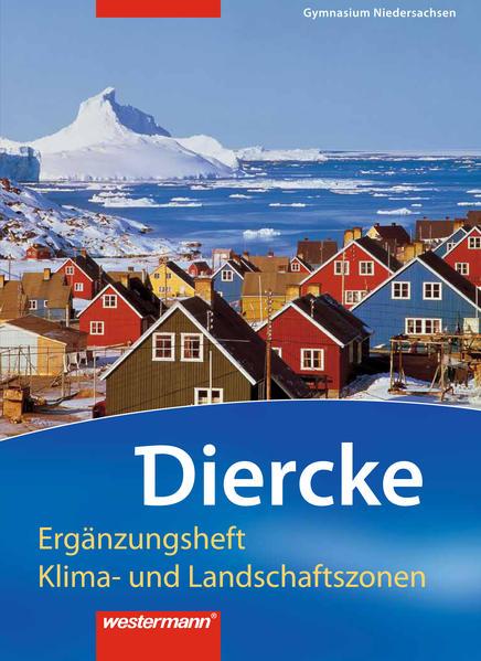 Diercke Erdkunde / Diercke Erdkunde - Ausgabe 2008 für Gymnasien in Niedersachsen - Coverbild