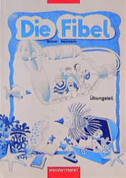 Die Fibel - Neubearbeitung / Die Fibel - Ausgabe 1996 - Coverbild