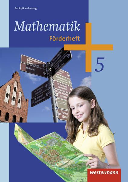 Mathematik / Mathematik - Ausgabe 2013 für das 5. und 6. Schuljahr in Berlin und Brandenburg - Coverbild