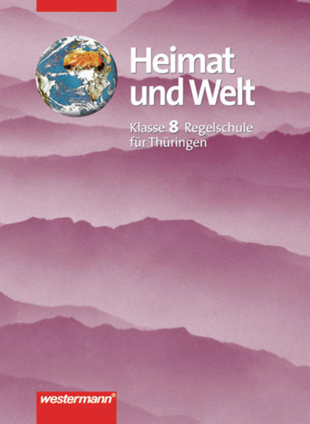 Heimat und Welt / Heimat und Welt - Ausgabe 2001 für das 7.-10. Schuljahr an Regelschulen in Thüringen - Coverbild