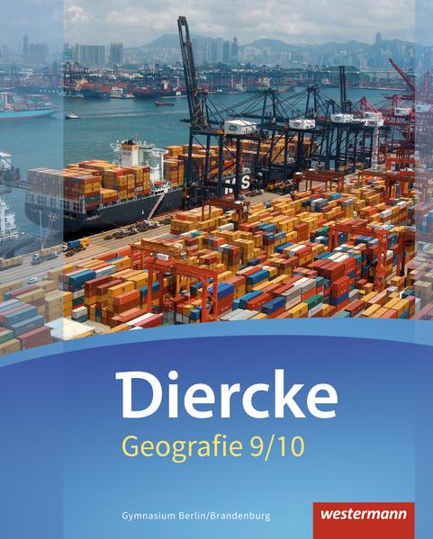 Diercke Geografie / Diercke Geografie - Ausgabe 2016 für Gymnasien in Berlin und Brandenburg - Coverbild